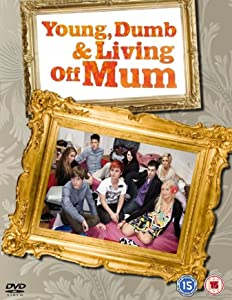 Young, Dumb and Living Off Mum: Episode #3.3