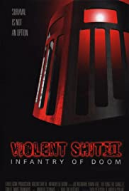 Violent Shit III: Infantry of Doom Poster