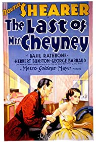 The Last of Mrs. Cheyney (1929) Poster - Movie Forum, Cast, Reviews