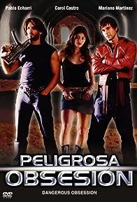Primary photo for Peligrosa obsesión