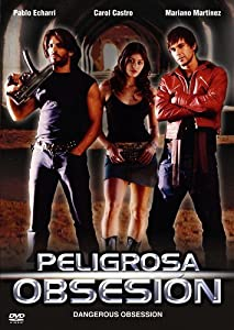 Englische Filmseiten herunterladen Peligrosa obsesión by Raúl Rodríguez Peila  [720x320] [Mpeg] [320x240] (2004) Argentina