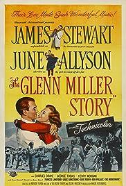 The Glenn Miller Story(1954) Poster - Movie Forum, Cast, Reviews