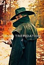 Dark Trepidation 2