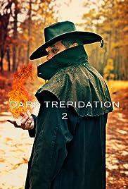 Dark Trepidation 2 Poster