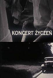 Koncert zyczen(1995) Poster - Movie Forum, Cast, Reviews