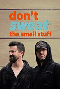 Primary photo for Don't Sweat the Small Stuff
