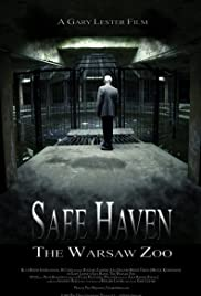 Safe Haven: The Warsaw Zoo Poster