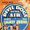 Devil Dogs of the Air (1935) starring James Cagney on DVD on DVD