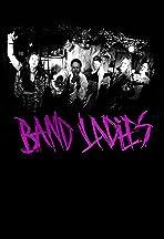 Band Ladies