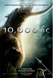 10,000 BC (2008) filme kostenlos