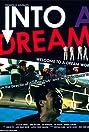 Into a Dream (2005) Poster
