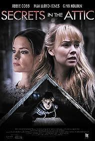 Gina Holden, Max Lloyd-Jones, and Abbie Cobb in Secrets in the Attic (2016)