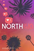 North of the 10