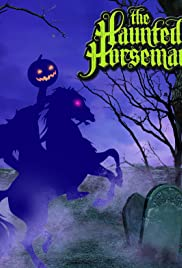 The Haunted Horseman Poster