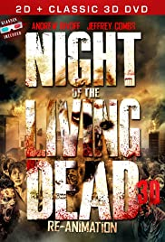 Night of the Living Dead 3D: Re-Animation (2012) Poster - Movie Forum, Cast, Reviews