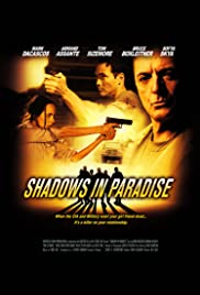 Shadows in Paradise (2010) 720p