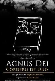 Agnus Dei: Cordero de Dios (2011)