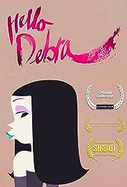 Hello Debra Poster
