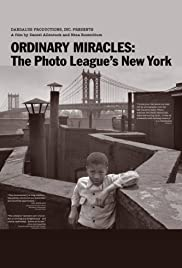 Ordinary Miracles: The Photo League's New York Poster