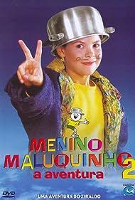 Menino Maluquinho 2: A Aventura (1998) Poster - Movie Forum, Cast, Reviews