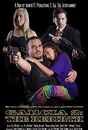 Garcia 2: The Rebirth Poster