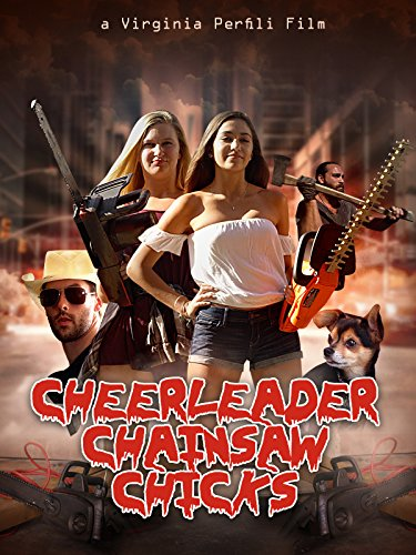 Cheerleader Chainsaw Chicks (2018)