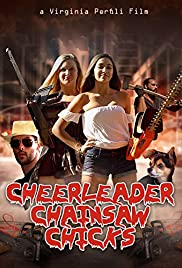 Cheerleader Chainsaw Chicks (2018) 1080p