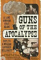 Guns of the Apocalypse