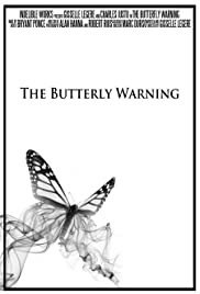 The Butterfly Warning Poster