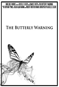 Primary photo for The Butterfly Warning