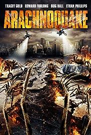 Arachnoquake(2012) Poster - Movie Forum, Cast, Reviews