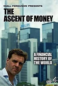Primary photo for The Ascent of Money