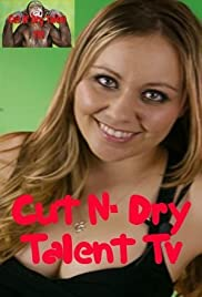 Cut N' Dry Talent TV Poster
