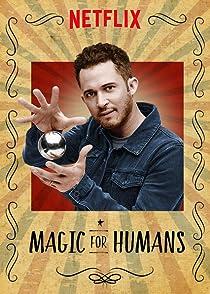Magic for Humansมายากลค้นมนุษย์
