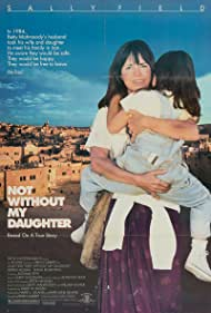 Not Without My Daughter (1991) Poster - Movie Forum, Cast, Reviews