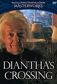 Diantha's Crossing (2009)