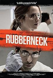 Rubberneck Poster
