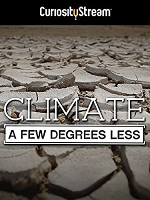 Where to stream Climate: A Few Degrees Less