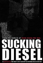 Sucking Diesel