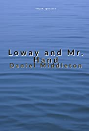 Loway and Mr. Hand Poster
