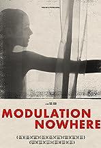 Modulation Nowhere