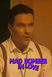 Mad Bomber in Love Poster