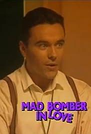 Mad Bomber in Love (1992) film en francais gratuit