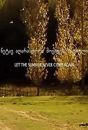 Lass den Sommer nie wieder kommen