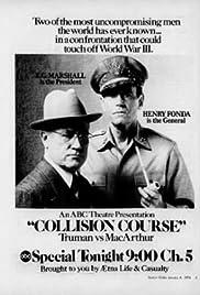 Collision Course: Truman vs. MacArthur Poster