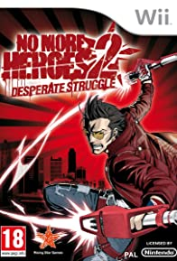 Primary photo for No More Heroes 2: Desperate Struggle