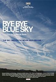 Bye Bye Blue Sky Poster