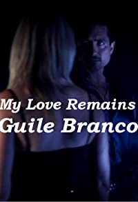 Primary photo for Guile Branco: My Love Remains