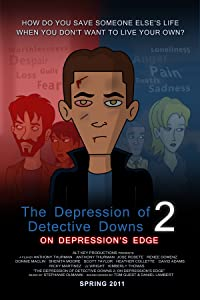 Watch bluray movies The Depression of Detective Downs 2: On Depression's Edge [Quad]