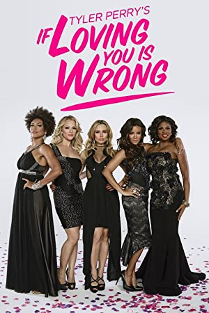 Watch If Loving You Is Wrong Full HD Free Online
